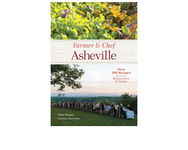 Farmer & Chef Asheville Cookbook